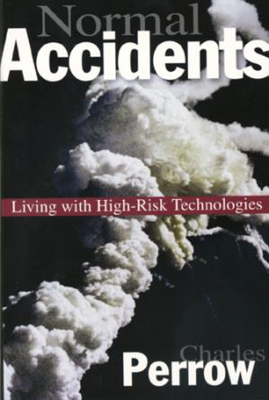 Portada del libro Normal Accidents: Living with High Risk Technologies