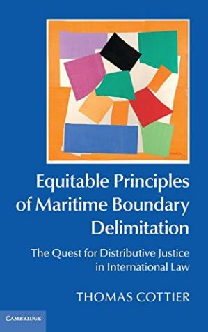 Copertina Equitable Principles of Maritime Boundary Delimitation: The Quest for Distributive Justice in International Law