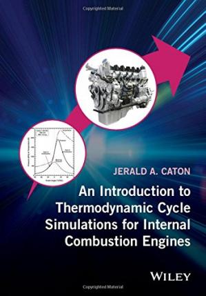 Book cover An Introduction to Thermodynamic Cycle Simulations for Internal Combustion Engines