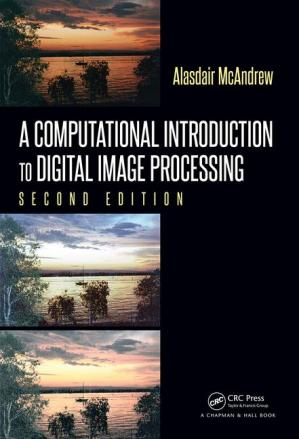 Book cover A Computational Introduction to Digital Image Processing