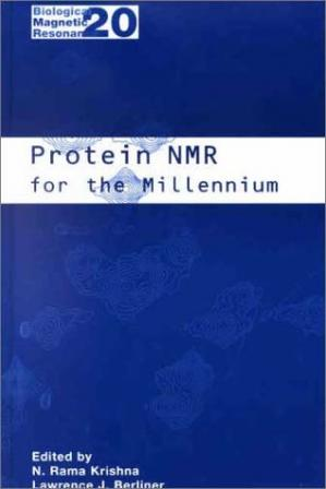 Book cover Protein NMR for the Millennium (Biological Magnetic Resonance)