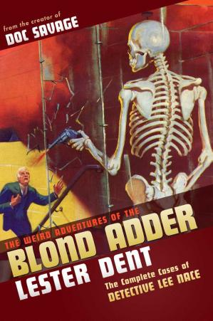 Copertina The Weird Adventures of the Blond Adder: The Complete Cases of Detective Lee Nace