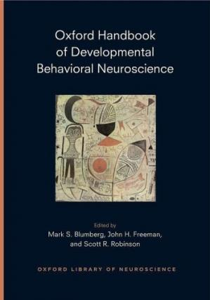 La couverture du livre Oxford Handbook of Developmental Behavioral Neurosciences