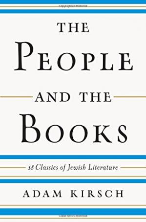 Book cover The People and the Books: 18 Classics of Jewish Literature