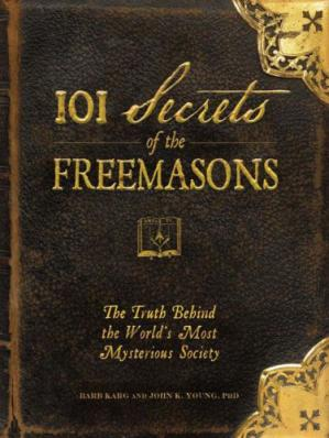 Sampul buku 101 Secrets of the Freemasons: The Truth Behind the World's Most Mysterious Society
