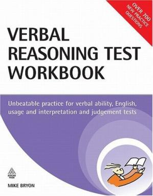 Book cover Verbal Reasoning Test Workbook: Unbeatable Practice for Verbal Ability, English Usage and Interpretation and Judgement Tests