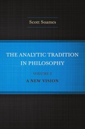 表紙 The Analytic Tradition in Philosophy, Volume 2: A New Vision