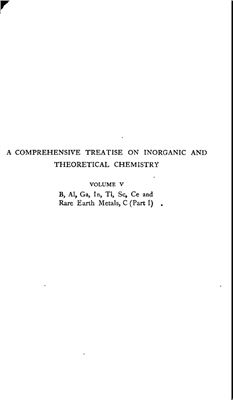 Portada del libro A Comprehensive Treatise on Inorganic and Theoretical Chemistry: volume 5. B, Al, Ga, In, Tl, Sc, Ce and Rare Earth Metals, C (Part I)