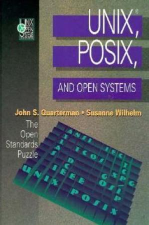 Book cover UNIX, POSIX, and Open Systems: The Open Standards Puzzle