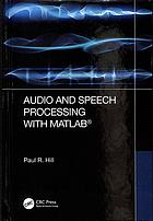 Book cover Audio and speech processing with MATLAB