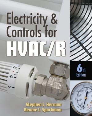 Обложка книги Electricity and Controls for HVAC-R, Sixth Edition