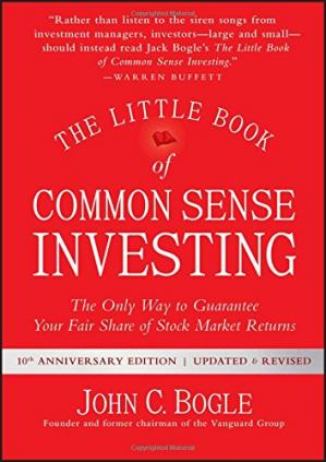 表紙 The Little Book of Common Sense Investing: The Only Way to Guarantee Your Fair Share of Stock Market Returns