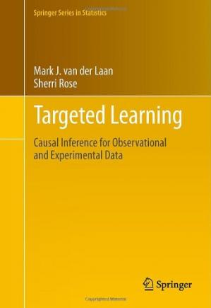 Sampul buku Targeted Learning: Causal Inference for Observational and Experimental Data