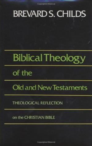 Portada del libro Biblical Theology of the Old and New Testaments: Theological Reflection on the Christian Bible