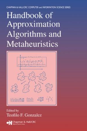 Book cover Handbook of approximation algorithms and metaheuristics