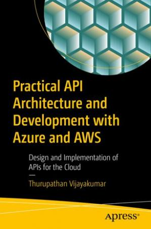 Buchdeckel Practical API Architecture and Development with Azure and AWS
