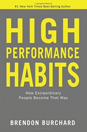 Book cover High Performance Habits: How Extraordinary People Become That Way