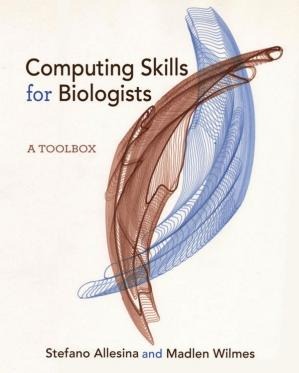 表紙 Computing Skills for Biologists: A Toolbox