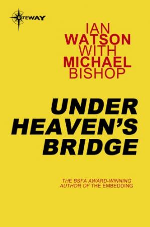 A capa do livro Under Heaven's Bridge