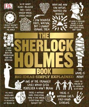 Kitabın üzlüyü The Sherlock Holmes Book (Big Ideas Simply Explained)