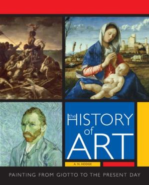 Book cover The History of Art: The Essential Guide to Painting Through the Ages