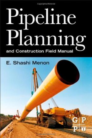 Book cover Pipeline Planning and Construction Field Manual