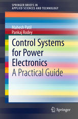 Portada del libro Control Systems for Power Electronics: A Practical Guide