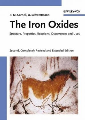 Okładka książki The Iron Oxides: Structure, Properties, Reactions, Occurrences and Uses, Second Edition