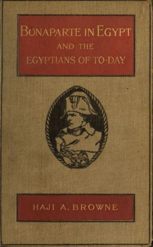Kulit buku Bonaparte in Egypt and the Egyptians of To-day