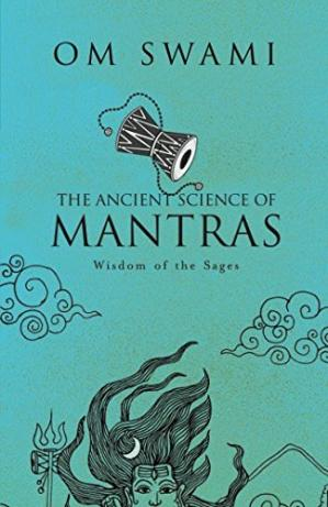 Book cover The Ancient Science of Mantras: Wisdom of the Sages