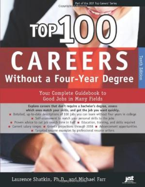 Okładka książki Top 100 Careers Without a Four-year Degree: Your Complete Guidebook to Good Jobs in Many Fields