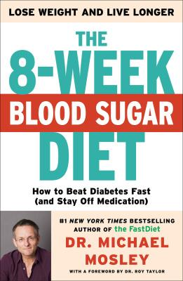 पुस्तक कवर The 8-Week Blood Sugar Diet: How to Beat Diabetes Fast (and Stay Off Medication)