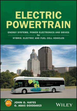 Book cover Electric powertrain : energy systems, power electronics & drives for hybrid, electric & fuel cell vehicles