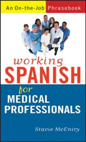 Book cover Working Spanish for Medical Professionals
