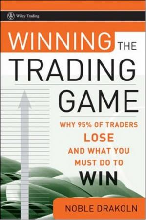 Copertina Winning the Trading Game: Why 95% of Traders Lose and What You Must Do To..