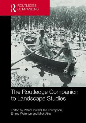 Book cover The Routledge Companion to Landscape Studies