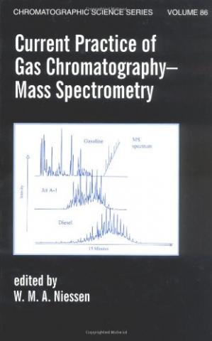 A capa do livro Current Practice of Gas Chromatography-Mass Spectrometry (Chromatographic Science Series)