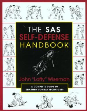 غلاف الكتاب The SAS Self-Defense Handbook: A Complete Guide to Unarmed Combat Techniques