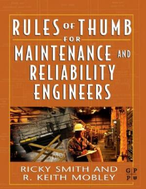 Book cover Rules of Thumb for Maintenance and Reliability Engineers