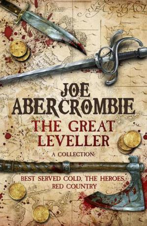 Book cover The Great Leveller (Best Served Cold; The Heroes; Red Country)