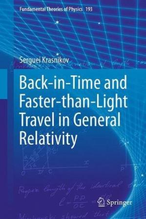 Book cover Back-in-Time and Faster-than-Light Travel in General Relativity