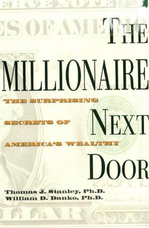 Book cover The Millionaire Next Door- The Surprising Secrets of America's Wealthy