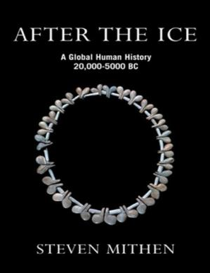 Book cover After the Ice: A Global Human History 20,000-5000 BC