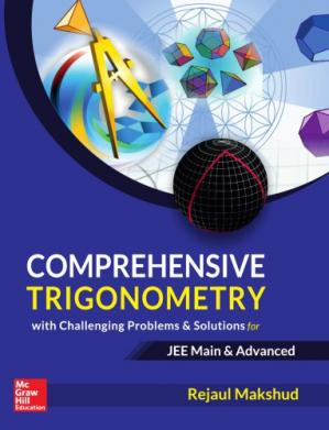 Book cover Comprehensive Trigonometry for IIT JEE Main and Advanced Rejaul Makshud McGraw Hill