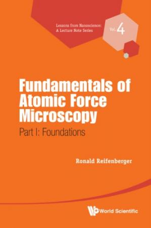 Book cover Fundamentals of Atomic Force Microscopy: Part I: Foundations