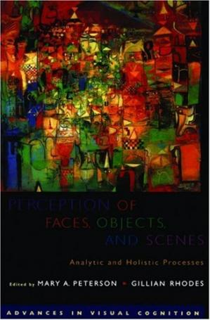 Okładka książki Perception of Faces, Objects, and Scenes: Analytic and Holistic Processes (Advances in Visual Cognition)