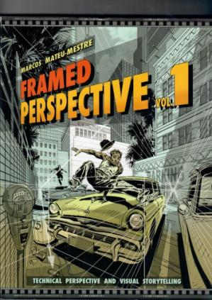 Εξώφυλλο βιβλίου Framed Perspective, Volume 1: Technical Perspective and Visual Storytelling
