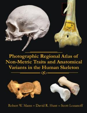 Copertina Photographic Regional Atlas of Non-Metric Traits and Anatomical Variants in the Human Skeleton