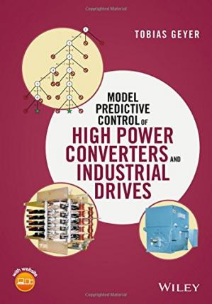 Обкладинка книги Model Predictive Control of High Power Converters and Industrial Drives