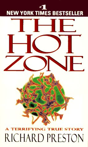 Book cover The Hot Zone: A Terrifying True Story